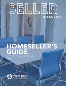 Texas Homeseller Guide