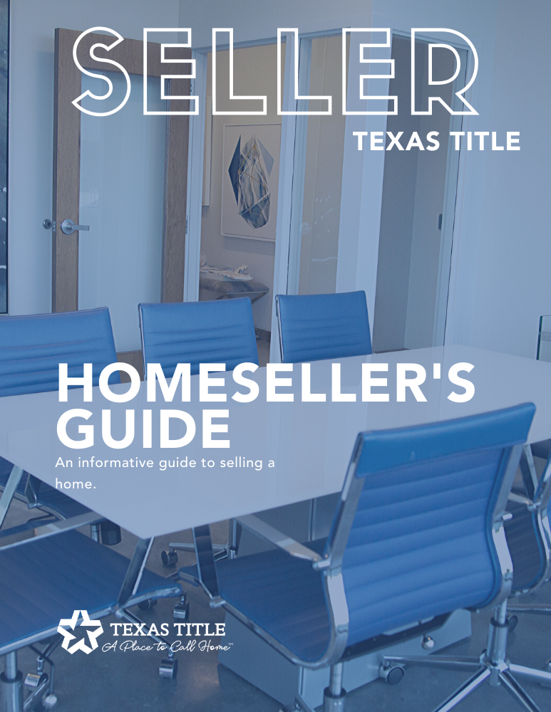 Texas Homeseller Guide