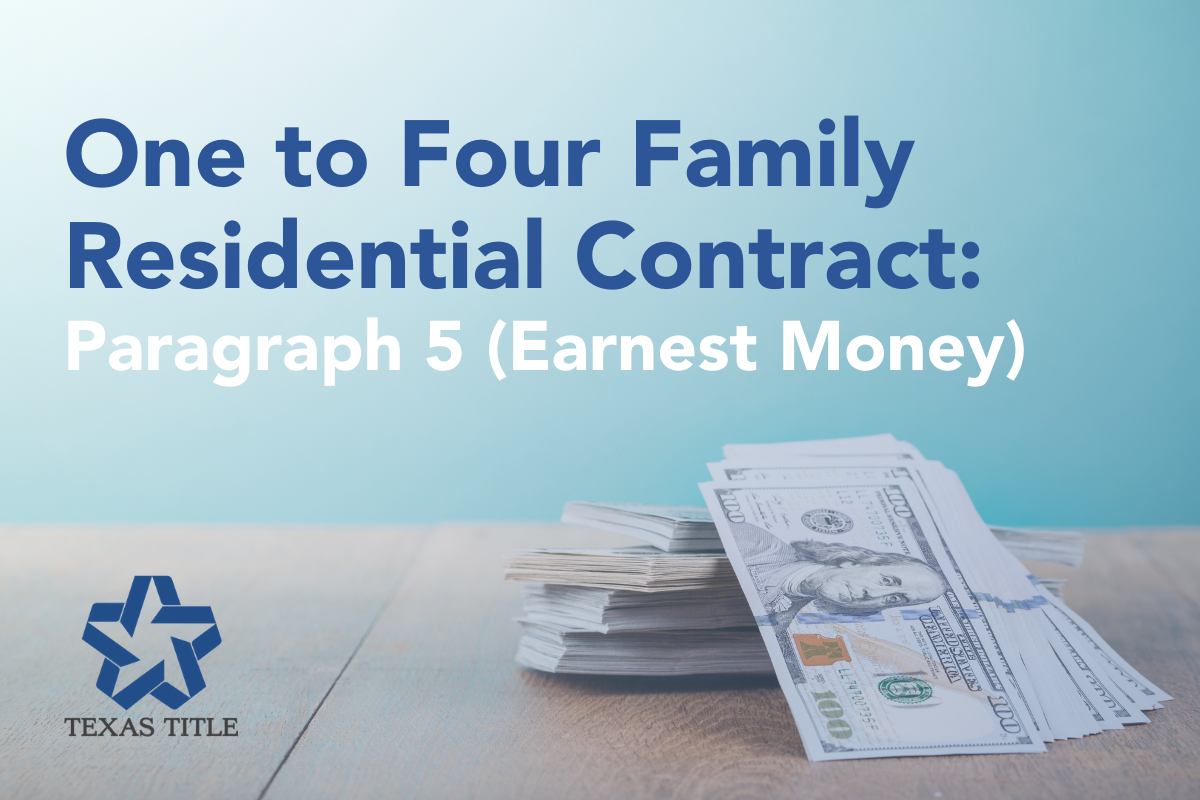One to Four Family Residential Contract: Dissecting Paragraph 5