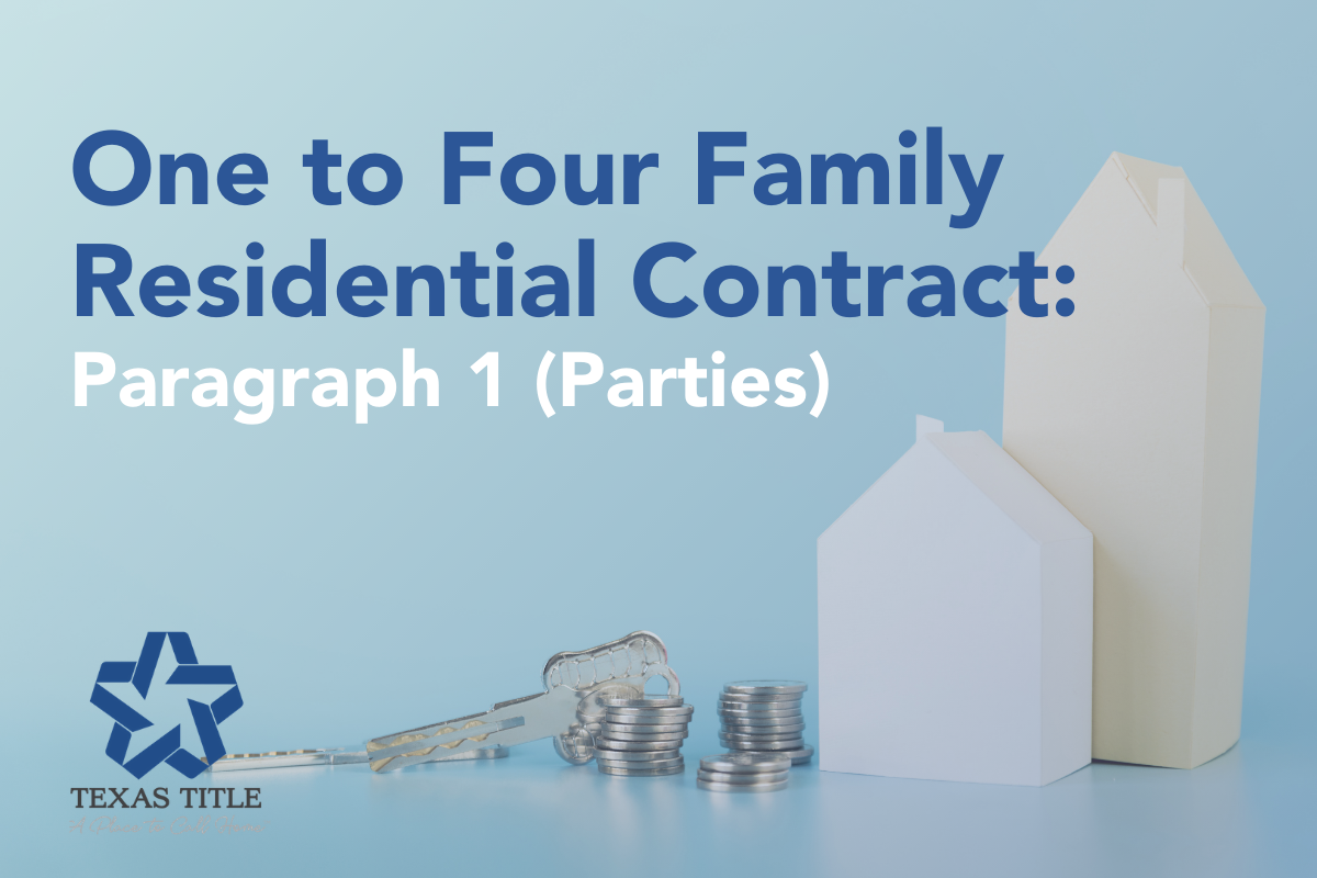 Paragraph 1 in One to Four Family Residential Contract