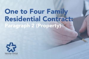 Paragraph 2 of One to Four Family Residential Contract